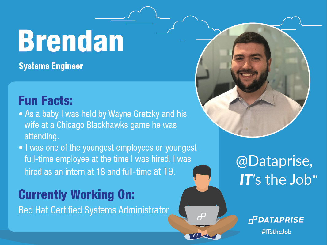 Meet Brendan, a Systems Engineer at Dataprise