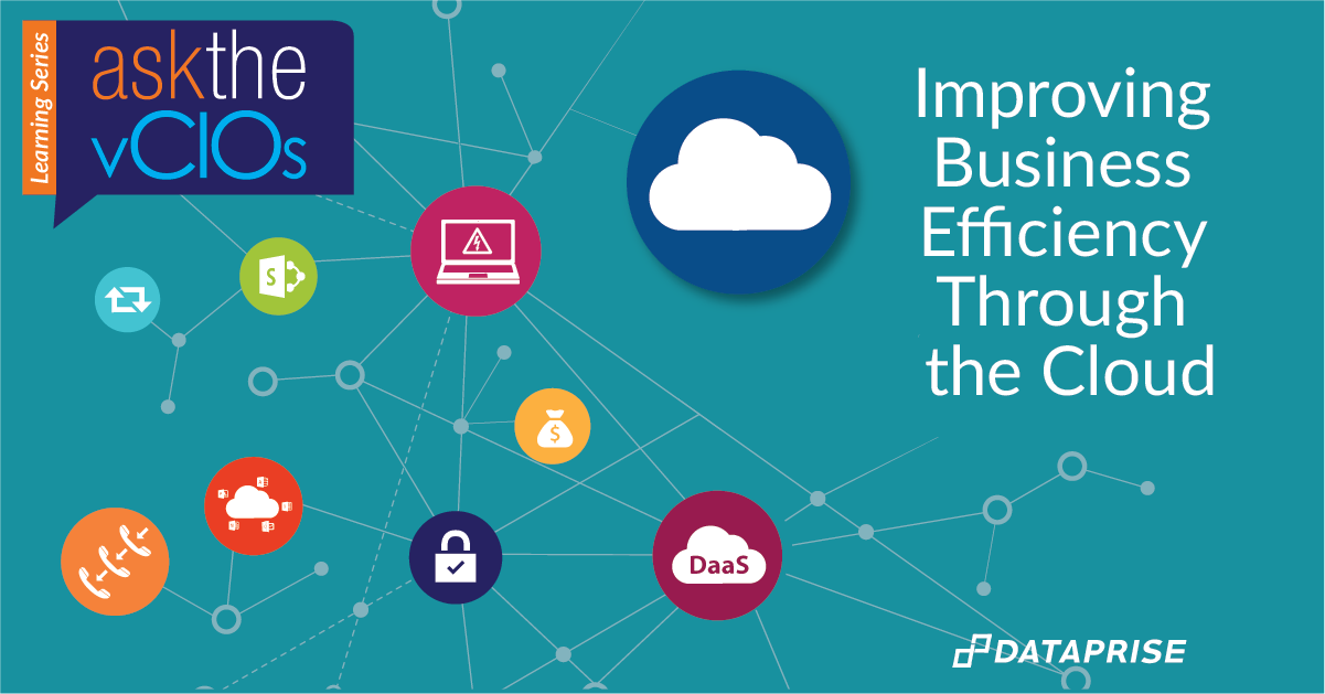 Ask the vCIOs - Improving Business Efficiency Through the Cloud